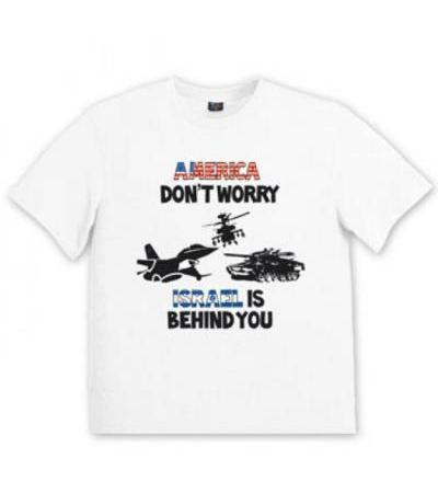 America Don't Worry Israel is Behind You T-Shirt (Men)