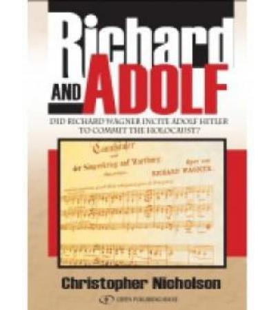 Richard and Adolf, Music & the Third Reich, Non-fiction by Christopher Nicholson