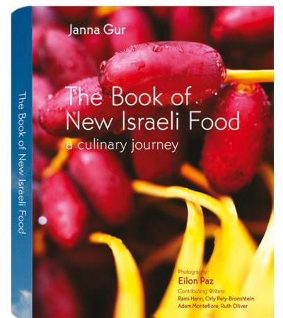 The Book of New Israeli Food, by Janna Gur